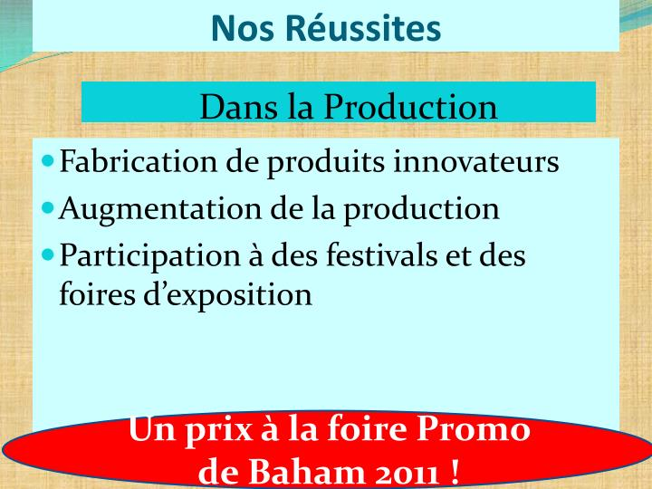 Dans la Production