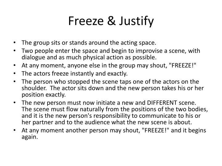 Freeze & Justify