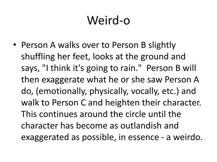 Weird-o