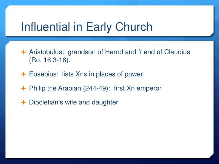 Influential in Early Church