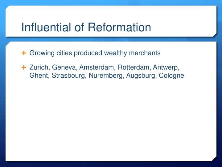 Influential of Reformation