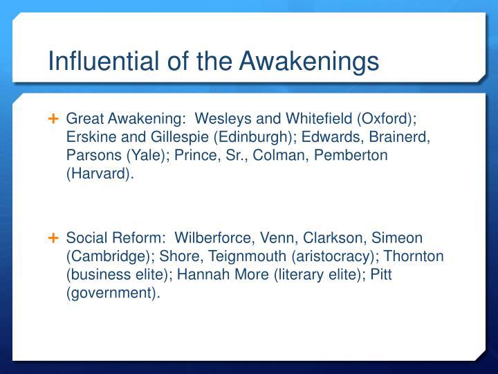 Influential of the Awakenings