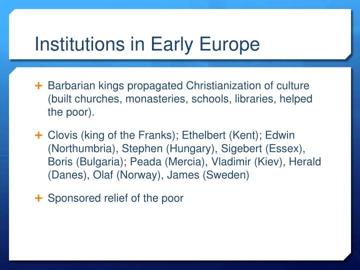 Institutions in Early Europe