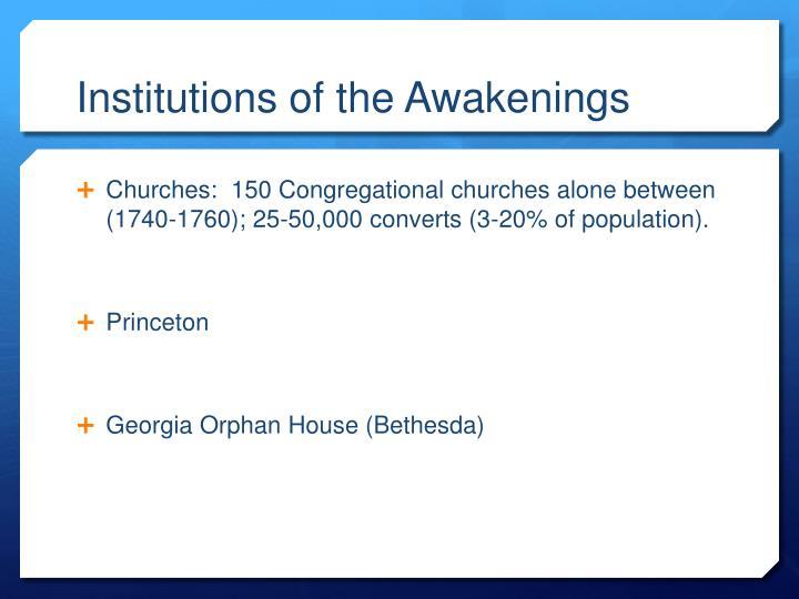 Institutions of the Awakenings