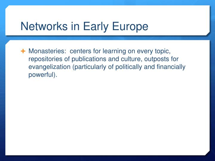 Networks in Early Europe