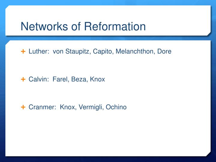 Networks of Reformation