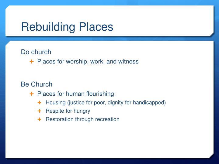 Rebuilding Places