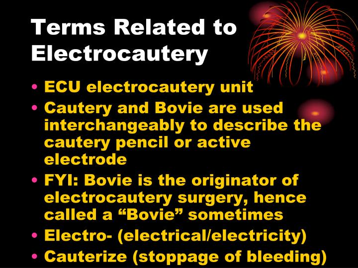 Terms Related to Electrocautery