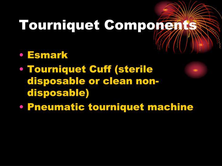Tourniquet Components