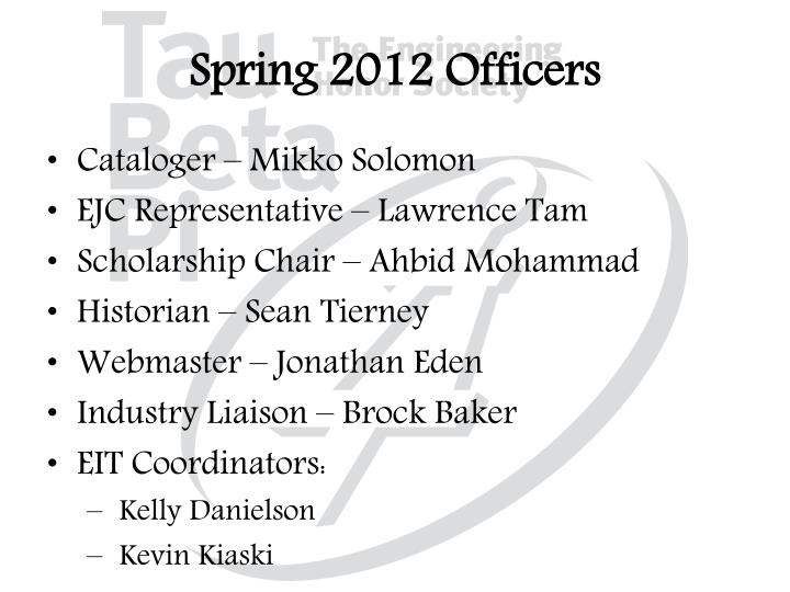 Spring 2012 Officers