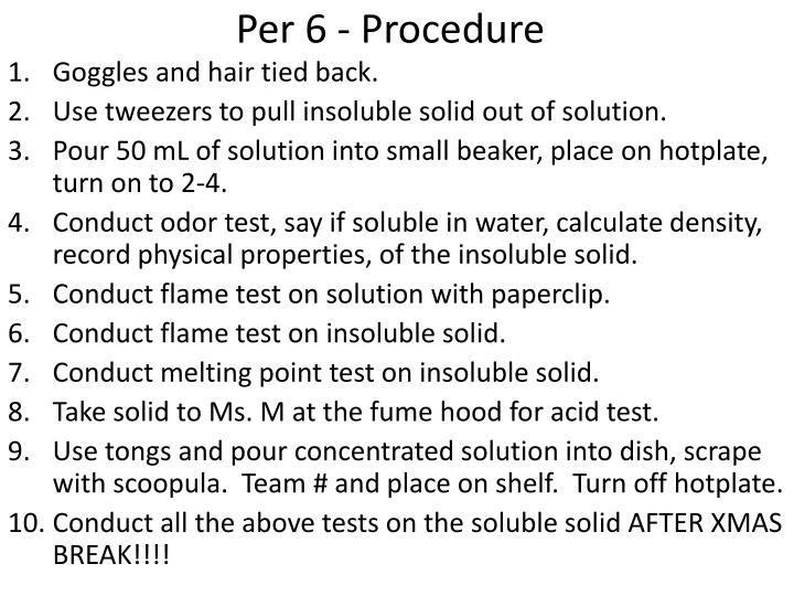 Per 6 - Procedure