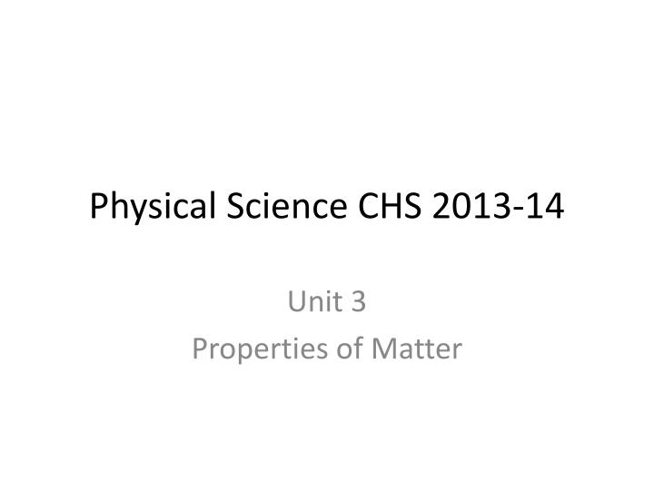 Physical science chs 2013 14