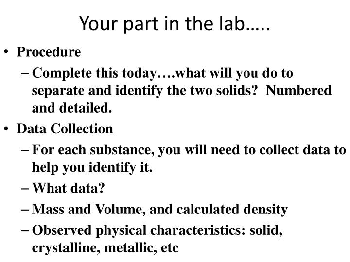Your part in the lab…..