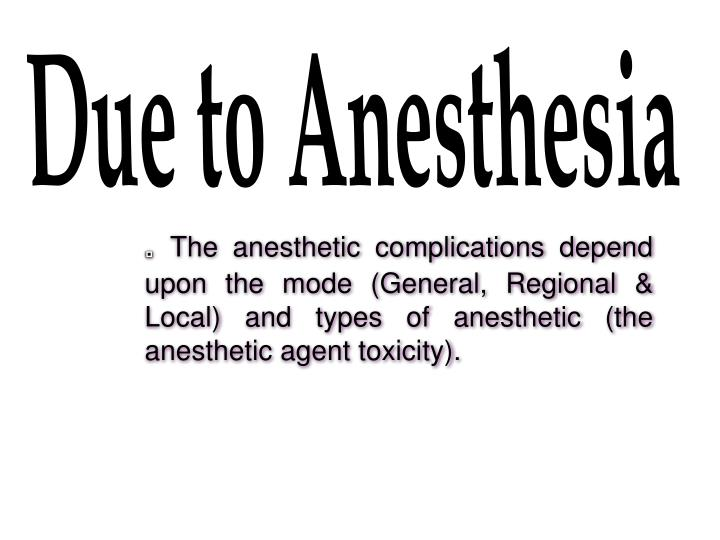 Due to Anesthesia