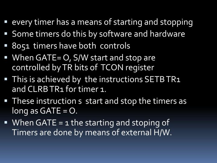every timer has a means of starting and stopping