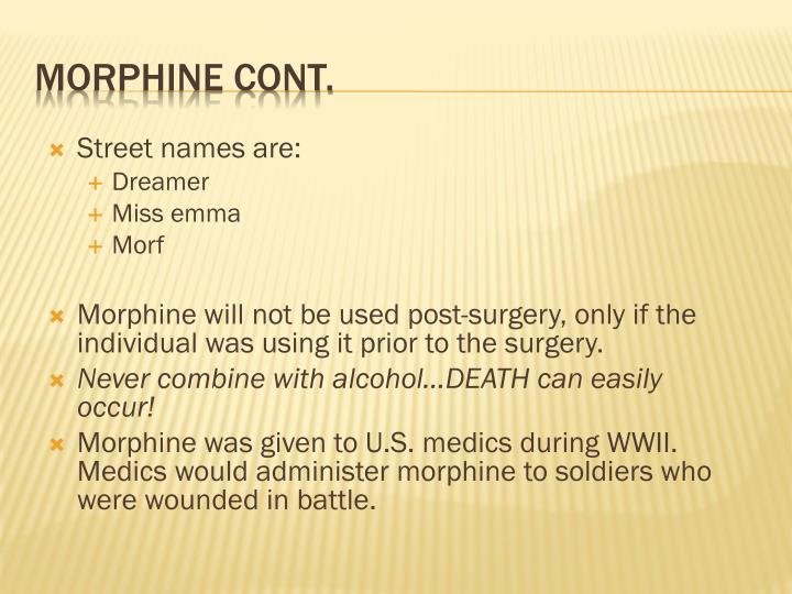 morphine essay Three day road essay contest: at the beginning of the novel, he has just returned from serving in the first world war and has become addicted to morphine.