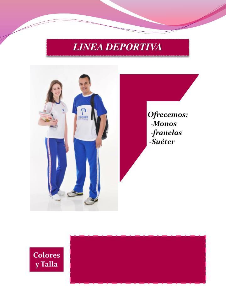 LINEA DEPORTIVA