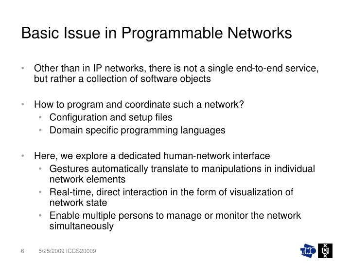 Basic Issue in Programmable Networks