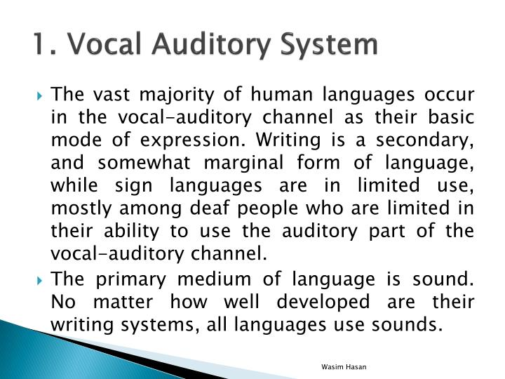 1. Vocal Auditory System