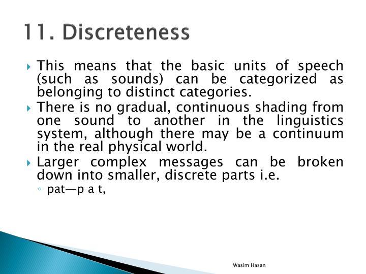 11. Discreteness