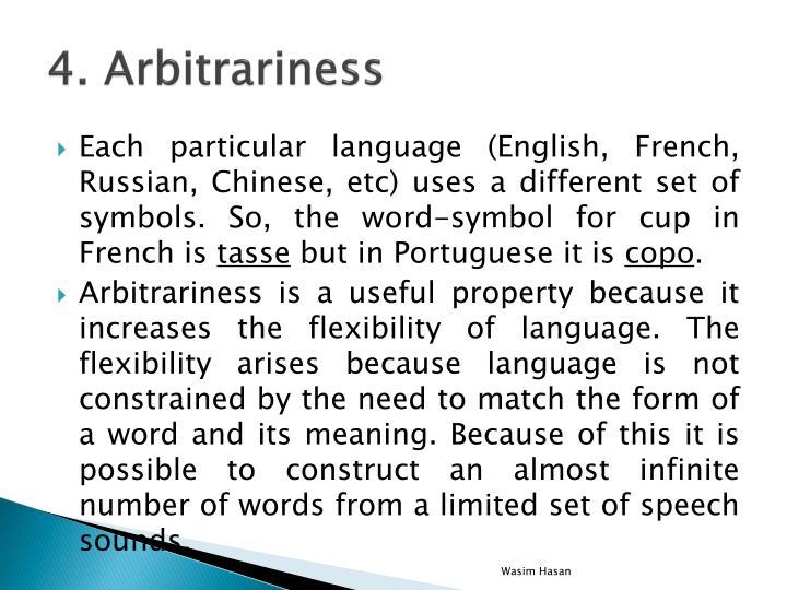 4. Arbitrariness