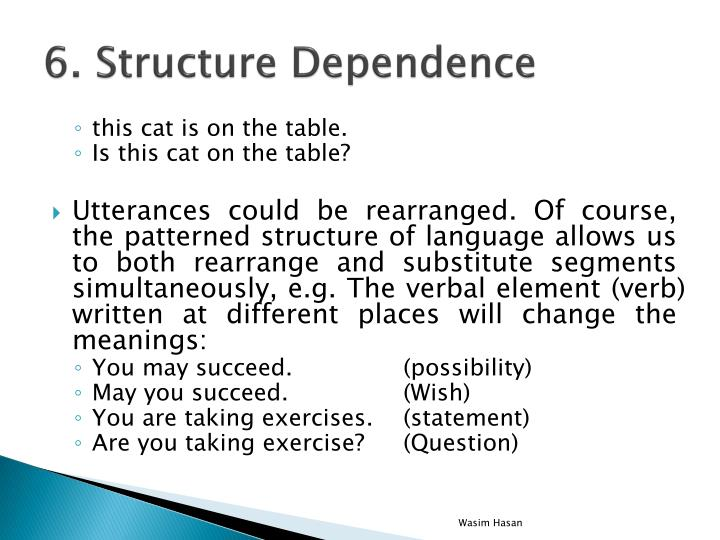 6. Structure Dependence