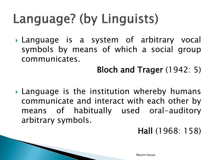 Language? (by Linguists)