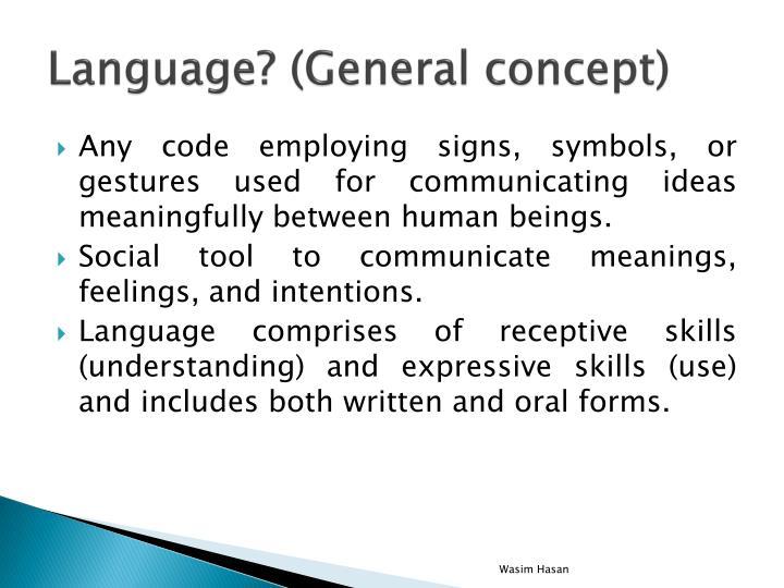 Language? (General concept)