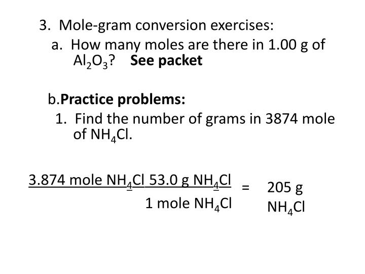 3.  Mole-gram conversion exercises:
