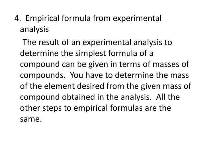 4.  Empirical formula from experimental analysis