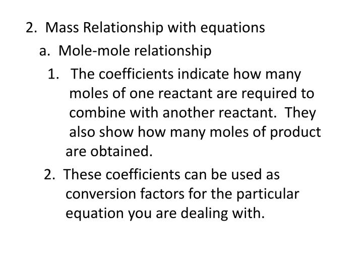 2.  Mass Relationship with equations