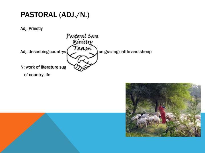 Pastoral (adj./n.)