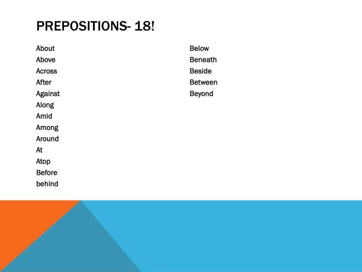 Prepositions- 18!