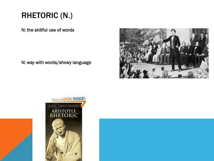 Rhetoric (n.)
