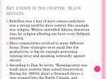 key events in the chapter slave revolts