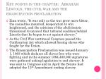 key points in the chapter abraham lincoln the civil war and the emancipation proclamation1