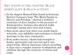 key points in the chapter black spirituality black activist