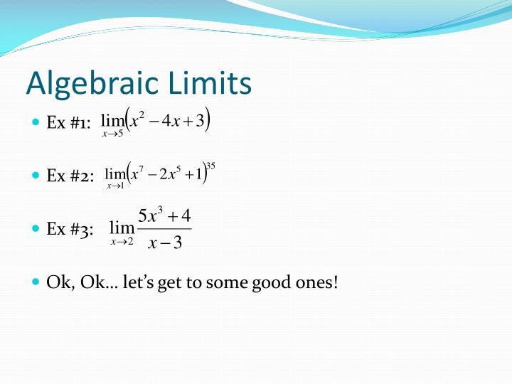 Algebraic Limits
