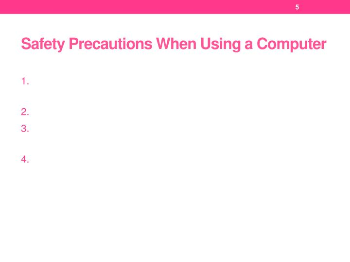 Safety Precautions When Using a Computer