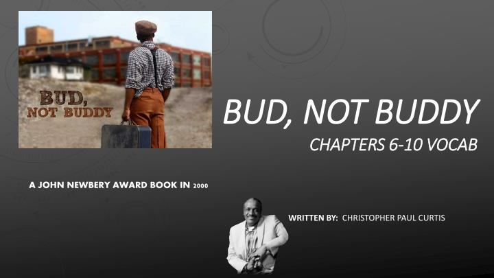Bud not buddy chapters 6 10 vocab