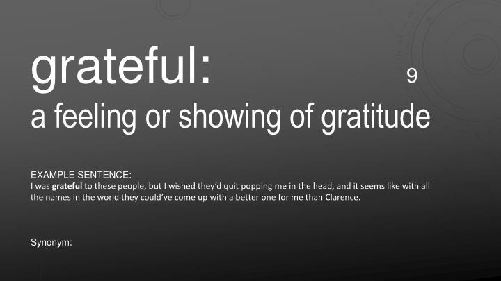 grateful: