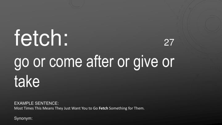 fetch: