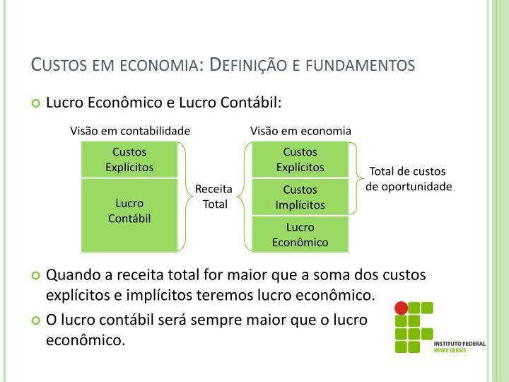Custos em economia: Definição e fundamentos