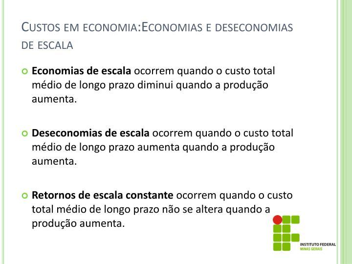 Custos em economia:Economias e