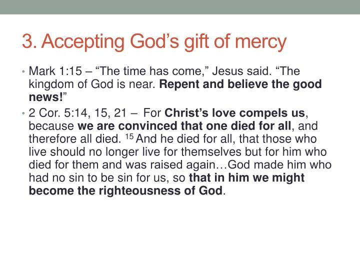 3. Accepting God's gift of mercy