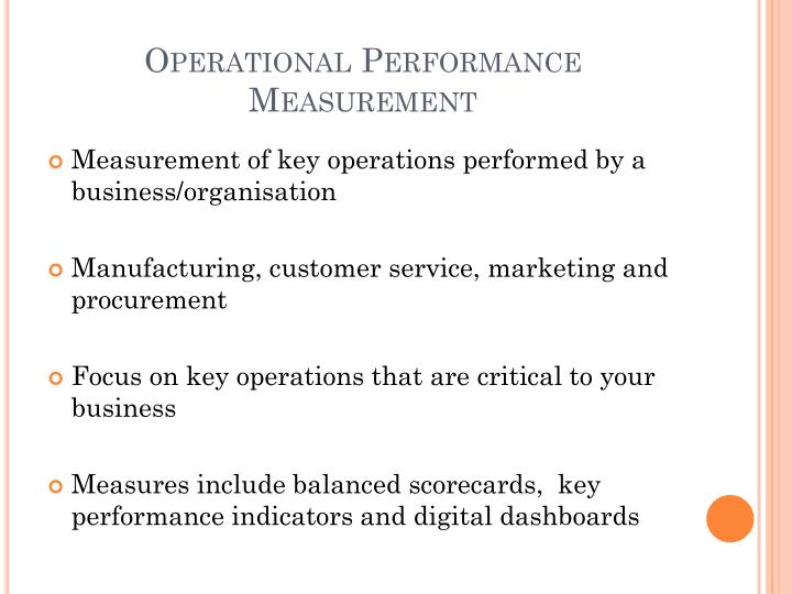 Operational performance measurement