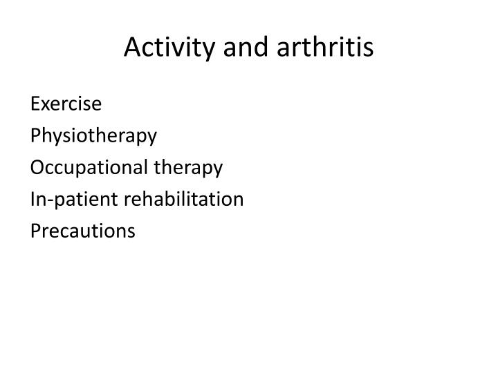 Activity and arthritis