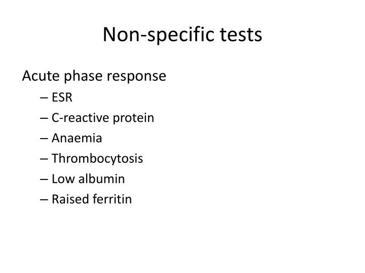 Non-specific tests