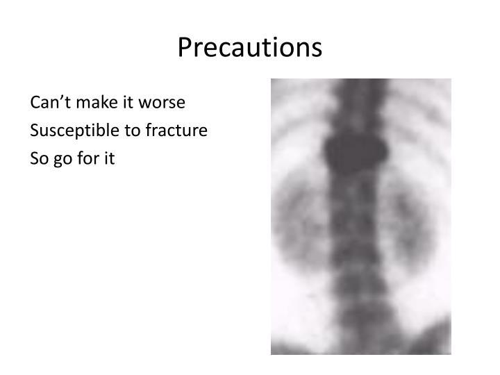Precautions
