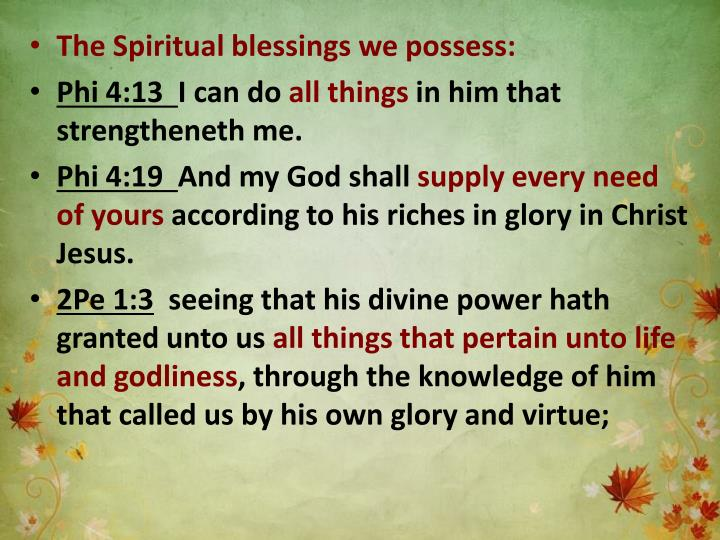The Spiritual blessings we